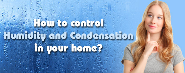 control humidity and condensation