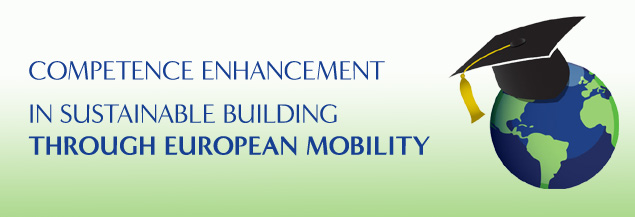 COMPETENCE ENHANCEMENT IN SUSTAINABLE BUILDING THROUGH EUROPEAN MOBILITY copy