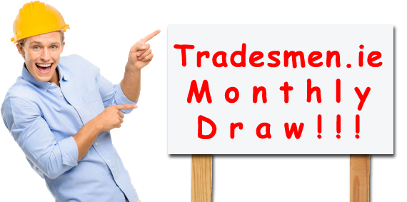Tradesmen.ie Monthly Draw
