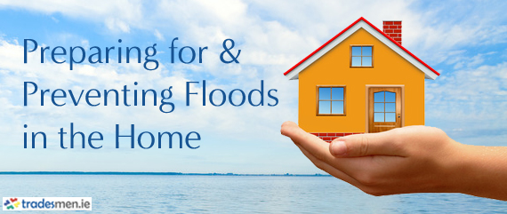 prepare for and preventing flooding in the home