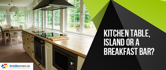 Kitchen Table, Kitchen Island or a Breakfast Bar