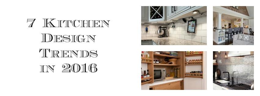 7 Kitchen Design Trends in 2016