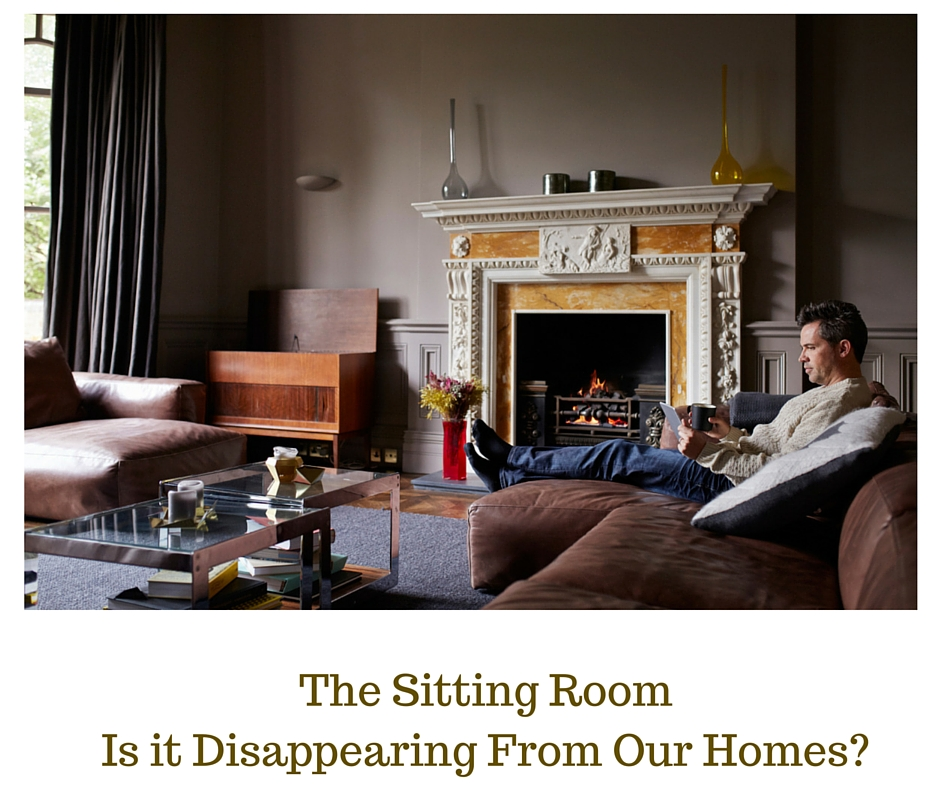 The Sitting RoomIs it Disappearing From Our Homes-