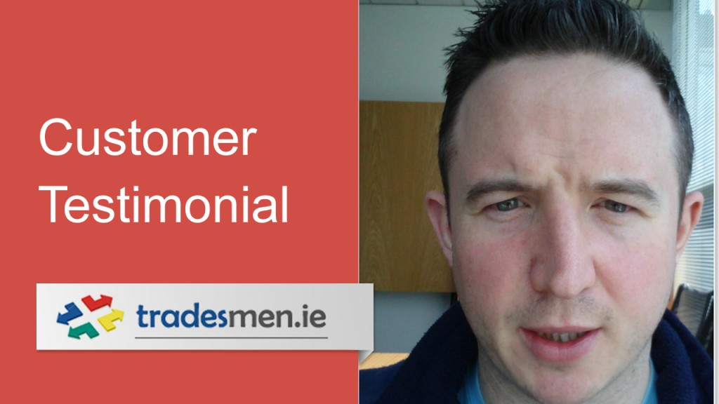 Customer Testimonial from Gareth O Brien