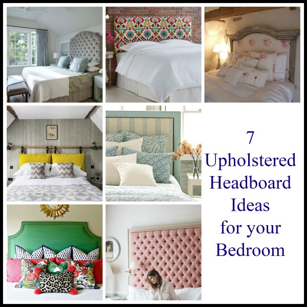 7 Upholstery Headboard Ideas