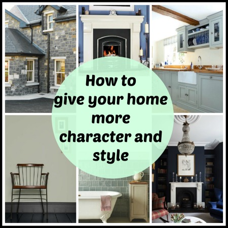 how to give your home more character and style