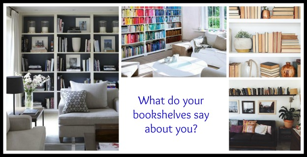 What do your bookshelves say about you