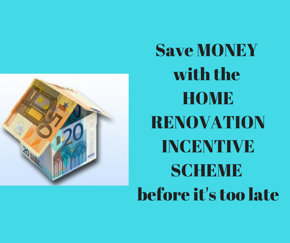 Save MONEY with the HOME RENOVATION INCENTIVE SCHEME before it's too late