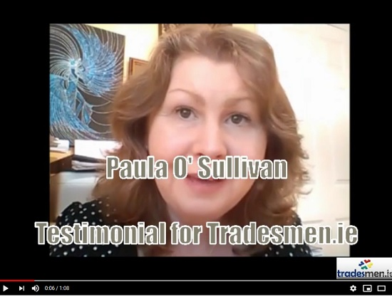 Paula O Sullivan Testimonial for Tradesmen..ie