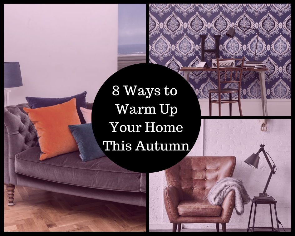 8 ways to warm up your home this autumn